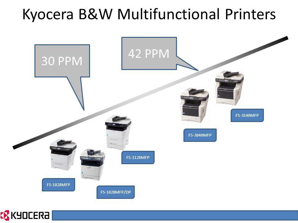Kyocera B&W Multifunctional Printers FS-1028MFP FS-1028MFP/DP FS-1128MFP FS-3040MFP FS-3140MFP 30 PPM 42 PPM