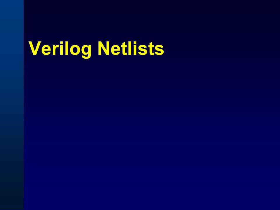 Verilog Netlists