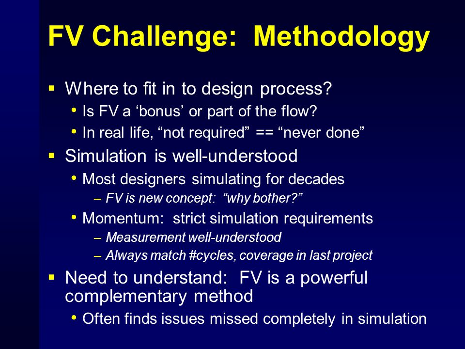 FV Challenge: Methodology  Where to fit in to design process.