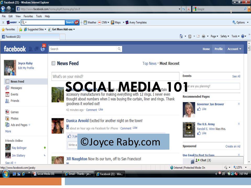 SOCIAL MEDIA 101 1 ©Joyce Raby.com