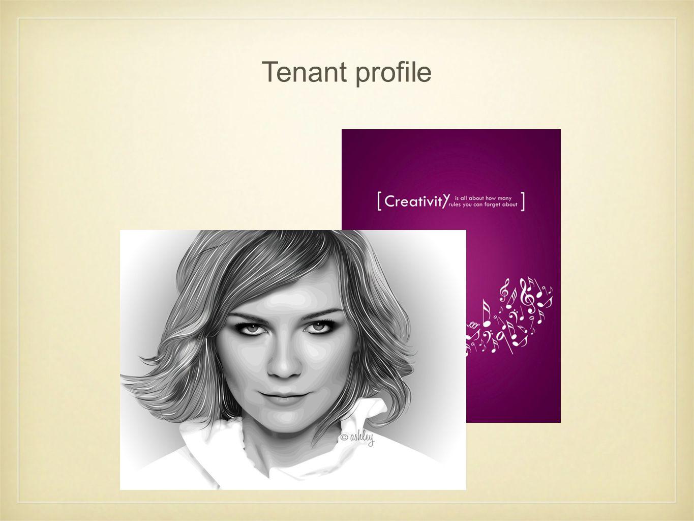Tenant profile