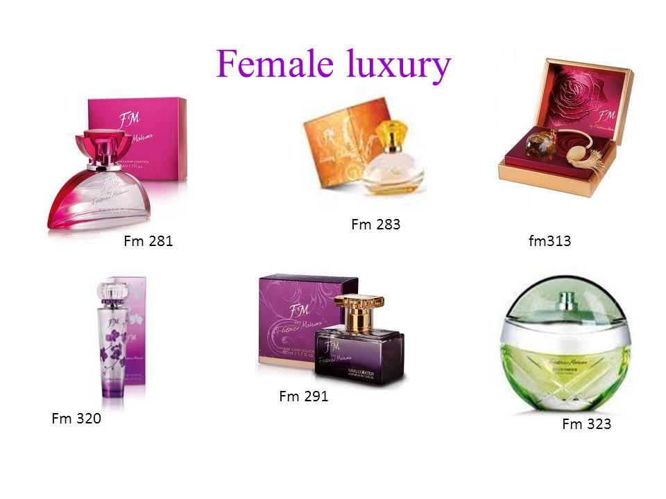 Female luxury Fm 281 Fm 283 fm313 Fm 320 Fm 291 Fm 323