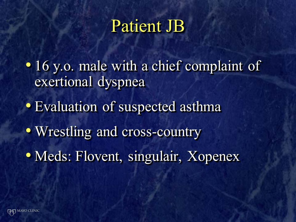 Patient JB 16 y.o. male with a chief complaint of exertional dyspnea 16 y.o.
