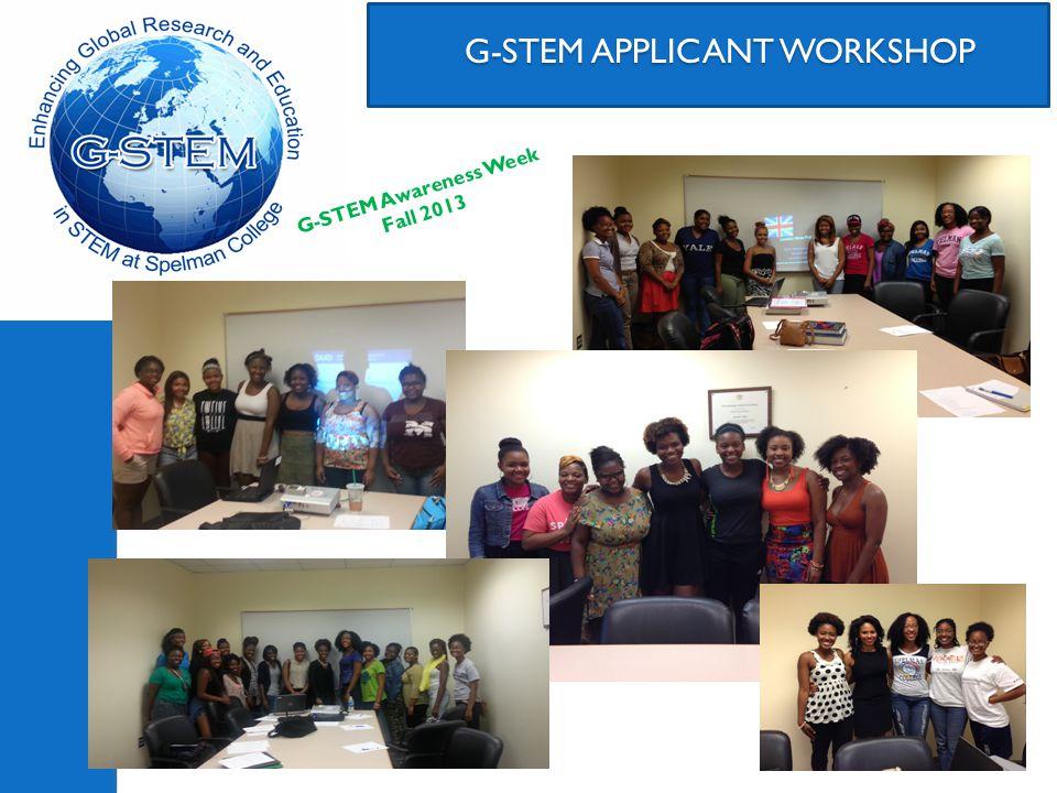 G-STEM Applicant Process DISCOVER G-STEM 2-STEP G-STEM APPLICATION PRE-ACCEPTANCE ACTIVITIES