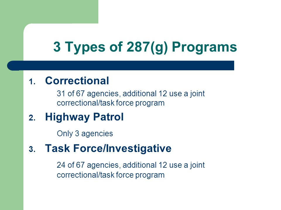 3 Types of 287(g) Programs 1.