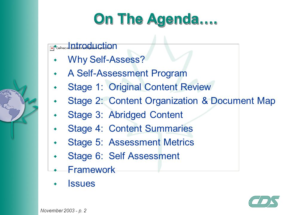 2 November 2003 - p. 2 On The Agenda…. w Introduction w Why Self-Assess.
