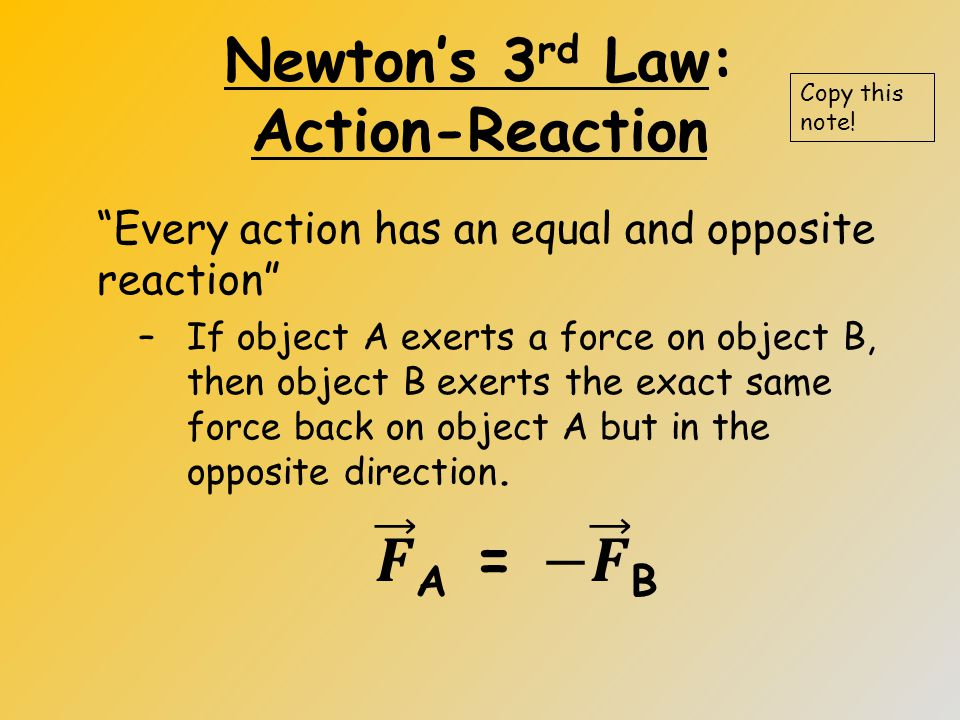 Newton's 2 nd Law Example 6 Determine the net force on the following object. Copy this note! +y +x - y -x Label Directions Draw a right angle triangle