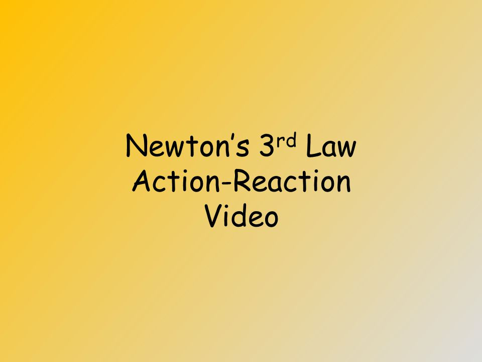 Newton's 3 rd Law: Action-Reaction If you exert 10N of force on an object, the object will exert 10N of force back on you! You punch a wall, it punche