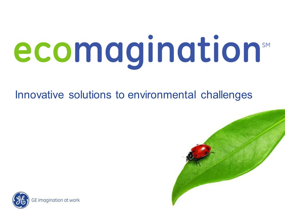 20 / GE Nordic region / 10 October 2014 Innovative solutions to environmental challenges