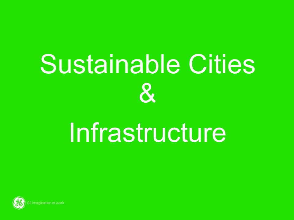 Sustainable Cities & Infrastructure