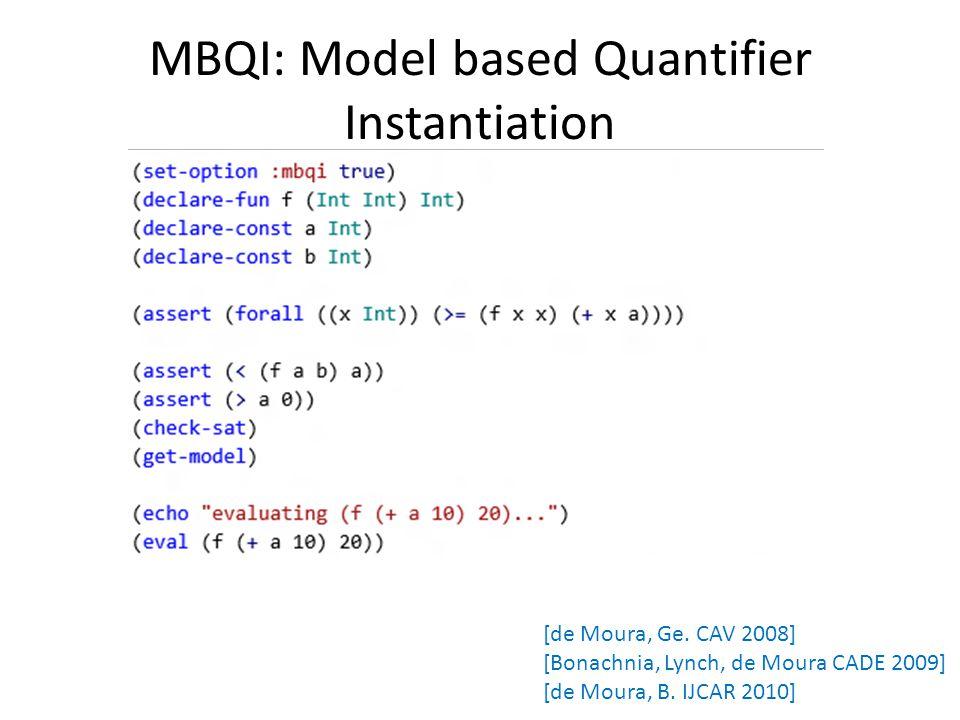 MBQI: Model based Quantifier Instantiation [de Moura, Ge.