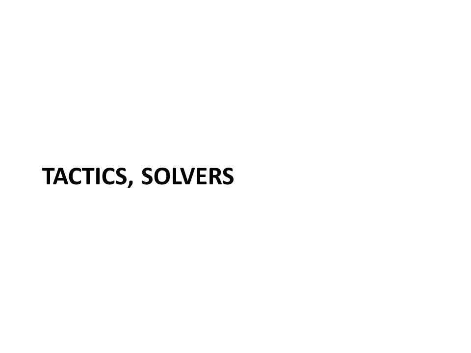 TACTICS, SOLVERS