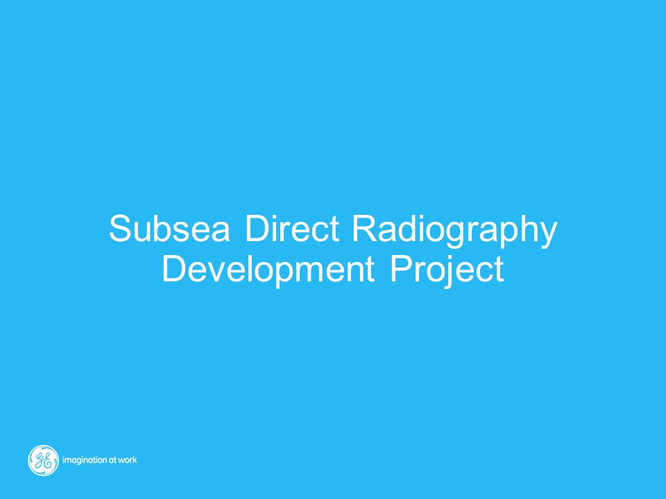 Subsea Direct Radiography Development Project