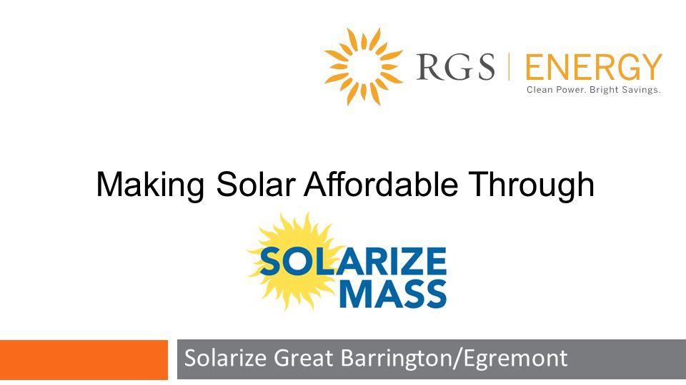 Solarize Great Barrington/Egremont Making Solar Affordable Through Program