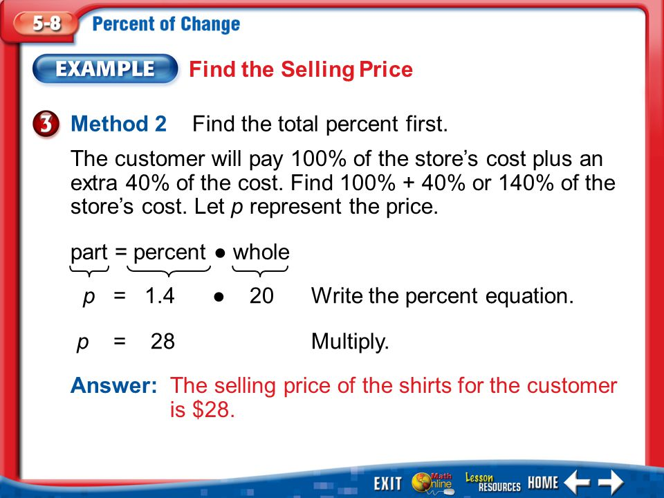 Example 3 Find the Selling Price Method 2 Find the total percent first.
