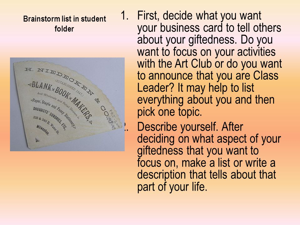 List in your student folder 3.Decide if you want a serious or formal card or something more light-hearted or informal.