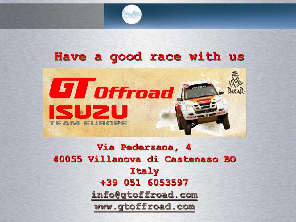 Have a good race with us Via Pederzana, 4 40055 Villanova di Castenaso BO Italy +39 051 6053597 info@gtoffroad.com www.gtoffroad.com