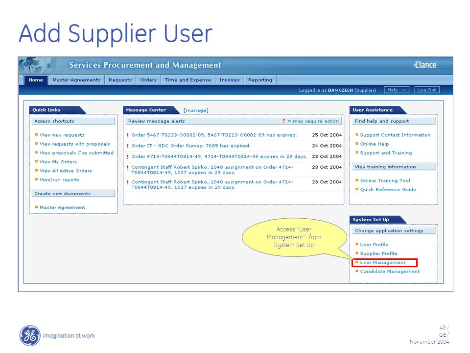 43 / GE / November 2004 Add Supplier User Access User Management ' from System Set Up