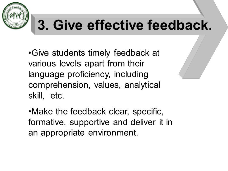 3. Give effective feedback.