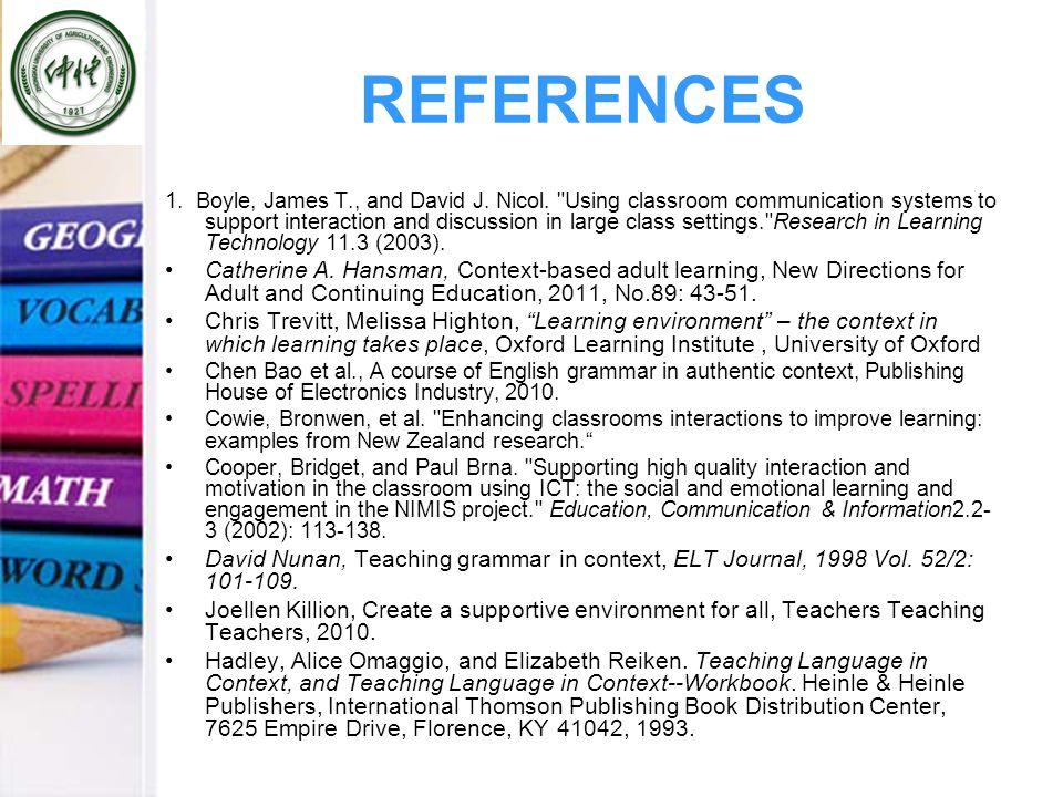 REFERENCES 1. Boyle, James T., and David J. Nicol.