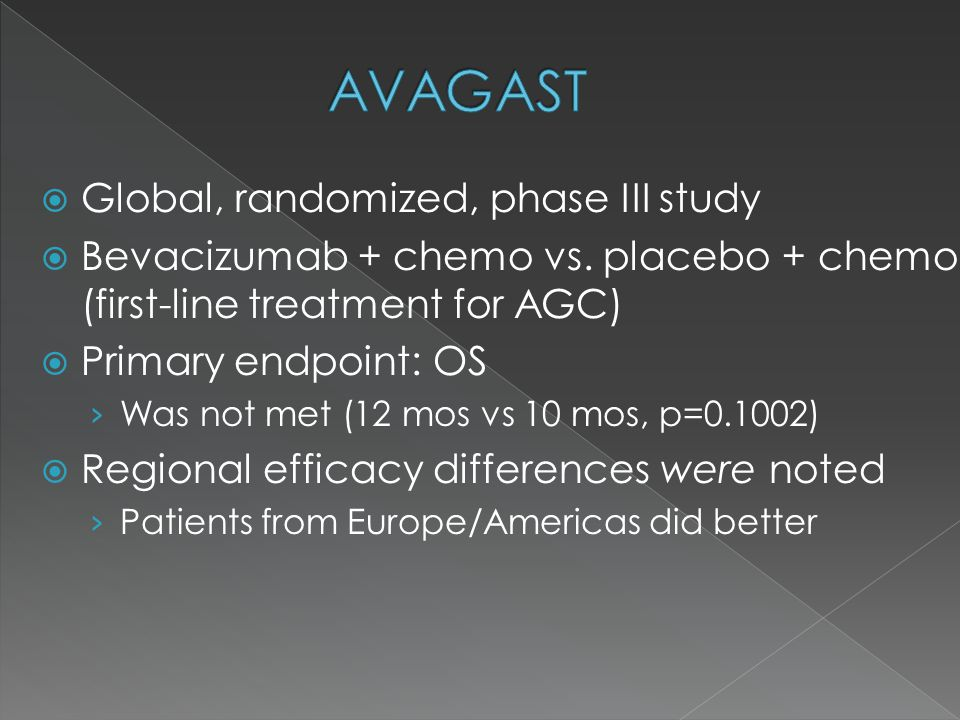  Global, randomized, phase III study  Bevacizumab + chemo vs.