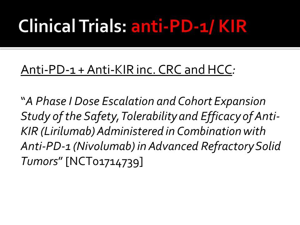 Anti-PD-1 + Anti-KIR inc.