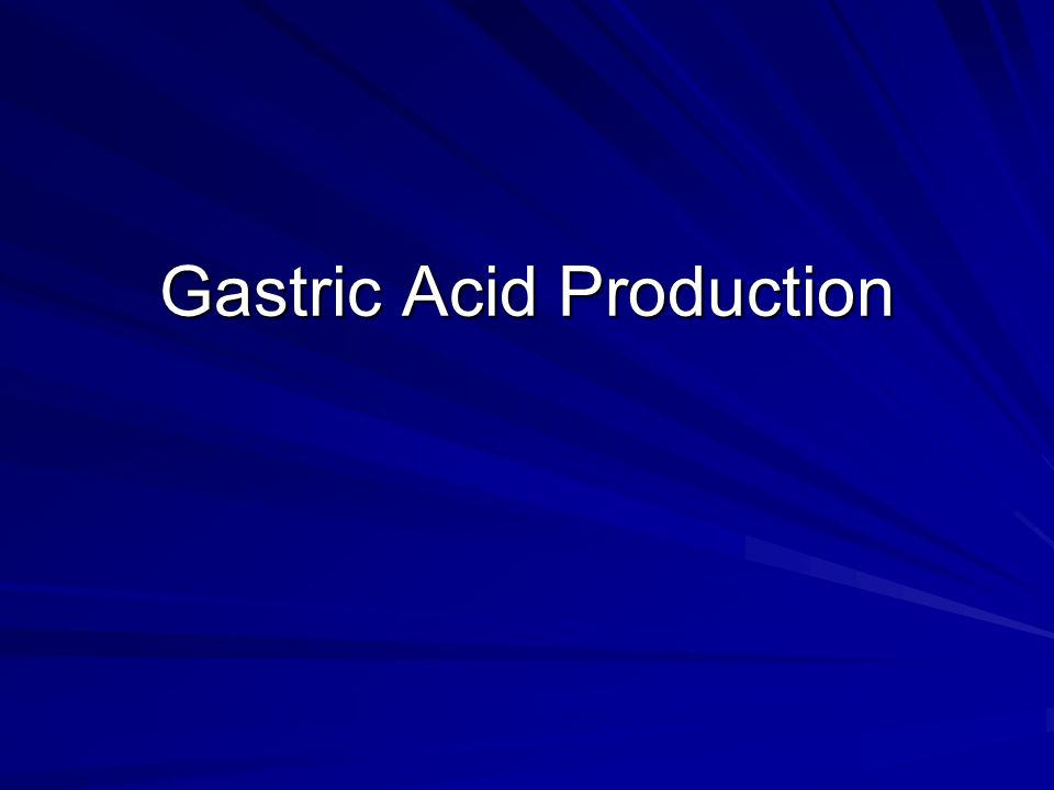 Gastric Acid Production