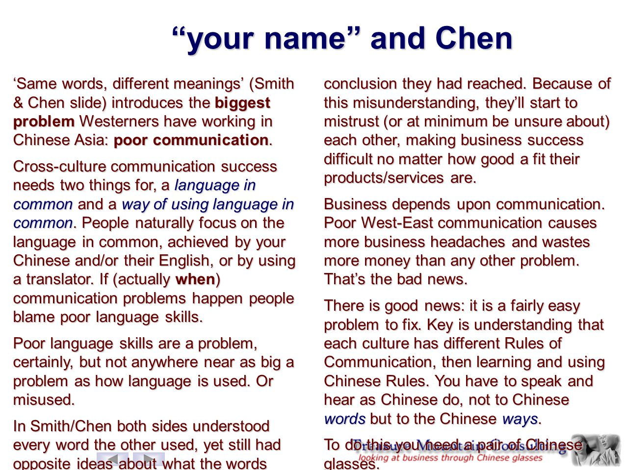 """your name"" and Chen 'Same words, different meanings' (Smith & Chen slide) introduces the biggest problem Westerners have working in Chinese Asia: poo"