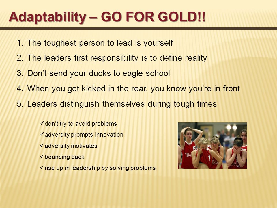 Adaptability – GO FOR GOLD!.