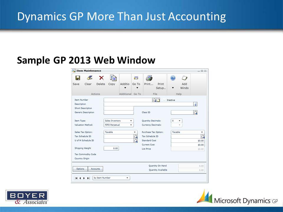 Sample GP 2013 Web Window Dynamics GP More Than Just Accounting