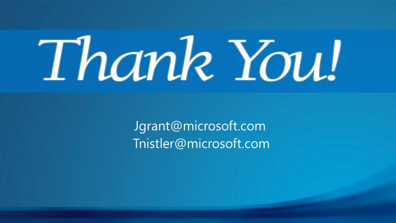 Jgrant@microsoft.com Tnistler@microsoft.com