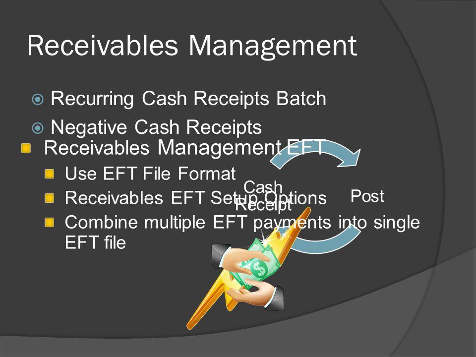 Receivables Management  Recurring Cash Receipts Batch  Negative Cash Receipts Post Cash Receipt