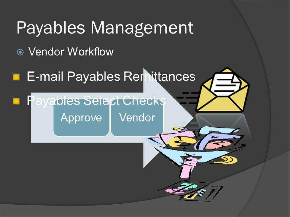 Payables Management  Vendor Workflow ApproveVendor