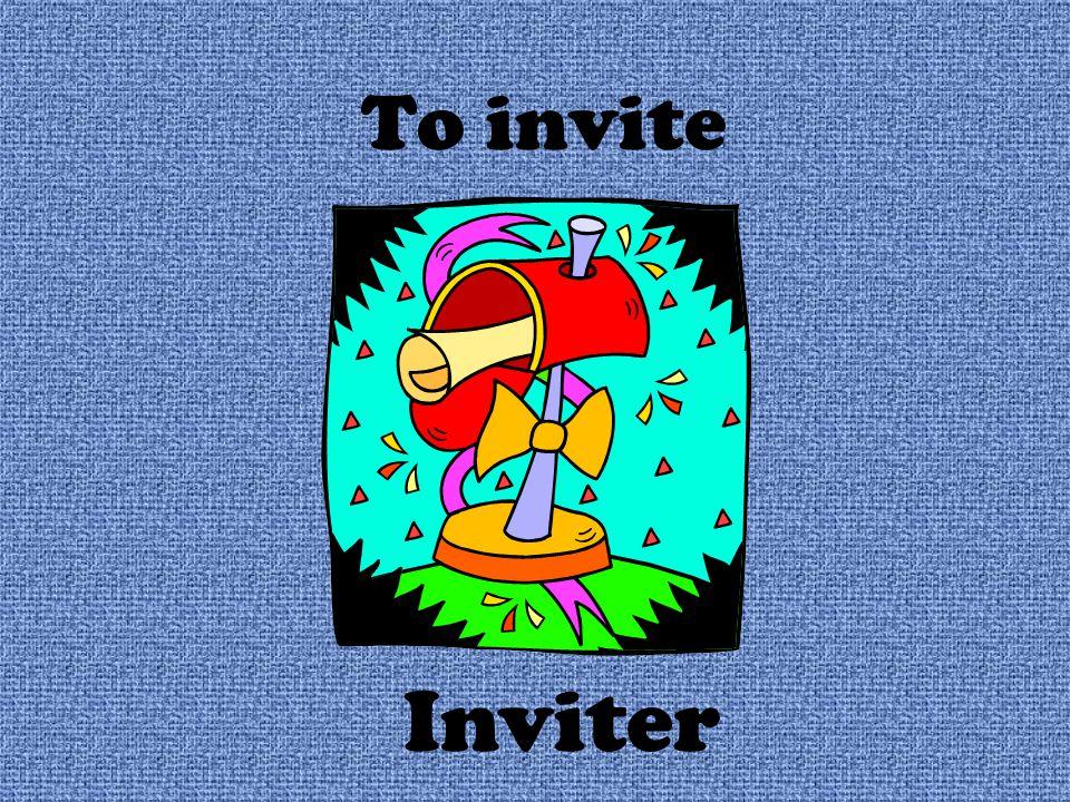 To invite Inviter