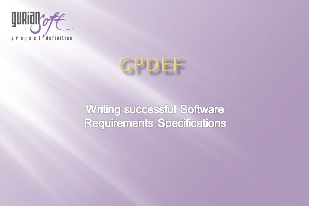 07/03/2011Copyright Guriansoft All rights reserved2 The web tool designed for writing successful software development specification.