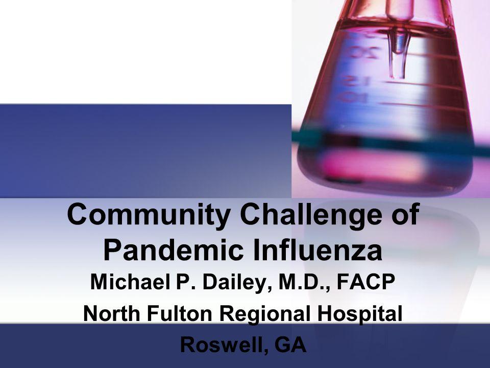 Community Challenge of Pandemic Influenza Michael P.