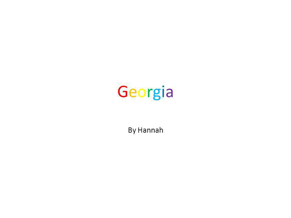 GeorgiaGeorgia By Hannah