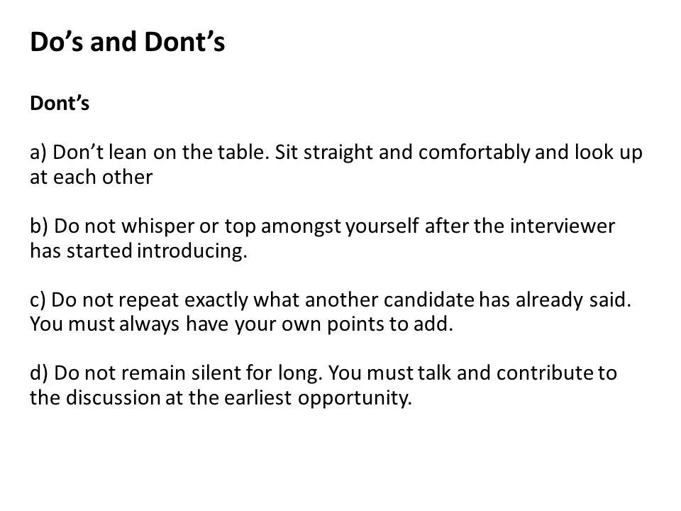 Do's and Dont's Dont's a) Don't lean on the table.