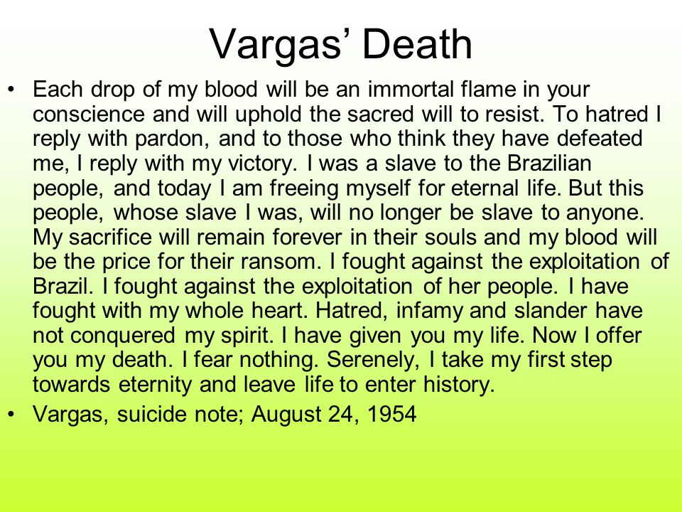 Vargas' Death Each drop of my blood will be an immortal flame in your conscience and will uphold the sacred will to resist.