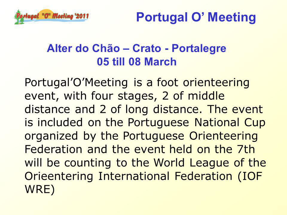 Portugal'O'Meeting is a foot orienteering event, with four stages, 2 of middle distance and 2 of long distance.
