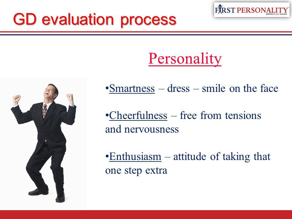 Personality Communication Skills Knowledge Leadership and teamwork GD evaluation process
