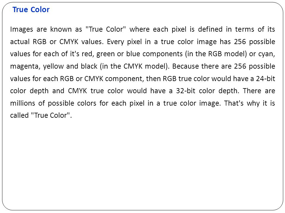True Color Images are known as