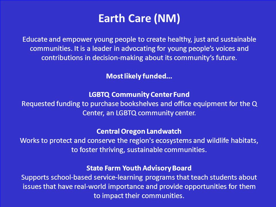 Earth Care (NM) Educate and empower young people to create healthy, just and sustainable communities.