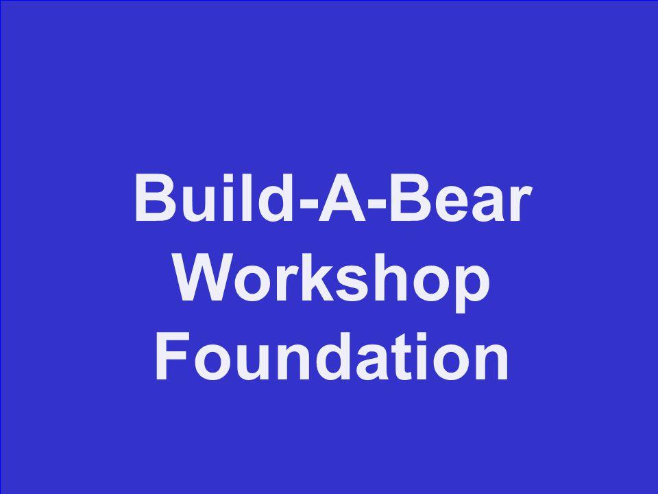 Build-A-Bear Workshop Foundation