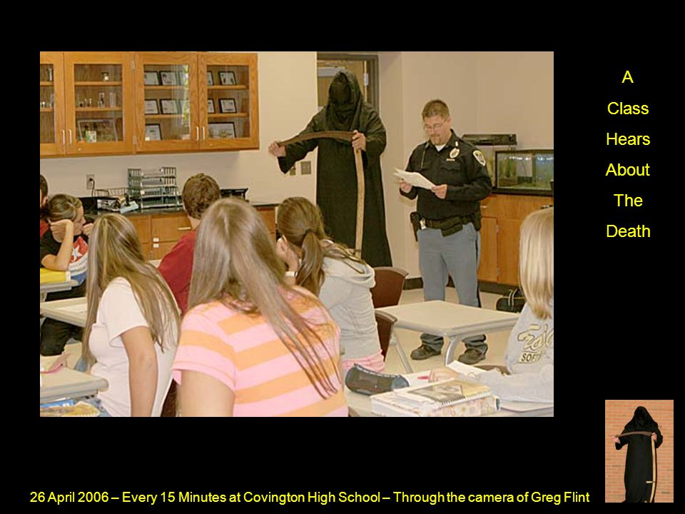 26 April 2006 – Every 15 Minutes at Covington High School – Through the camera of Greg Flint The Coroner Prepares For A Dead Victim