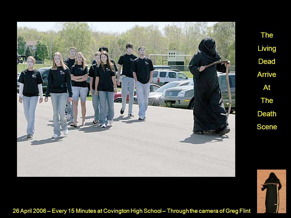 26 April 2006 – Every 15 Minutes at Covington High School – Through the camera of Greg Flint The Dead Victim Lies On A Body Bag