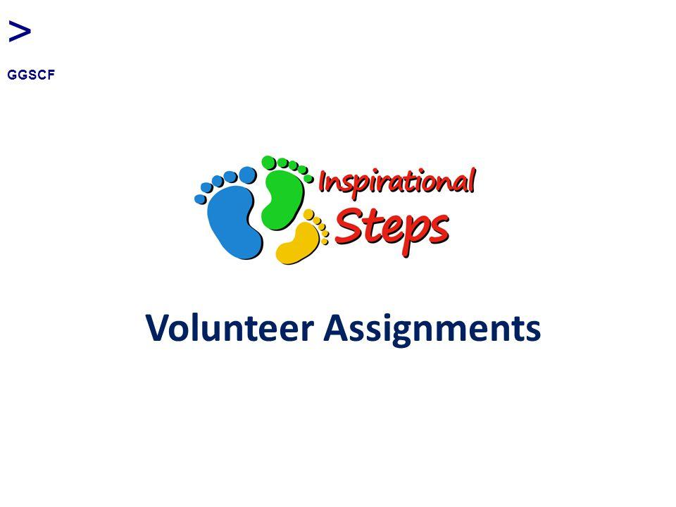 Volunteer Assignments > GGSCF