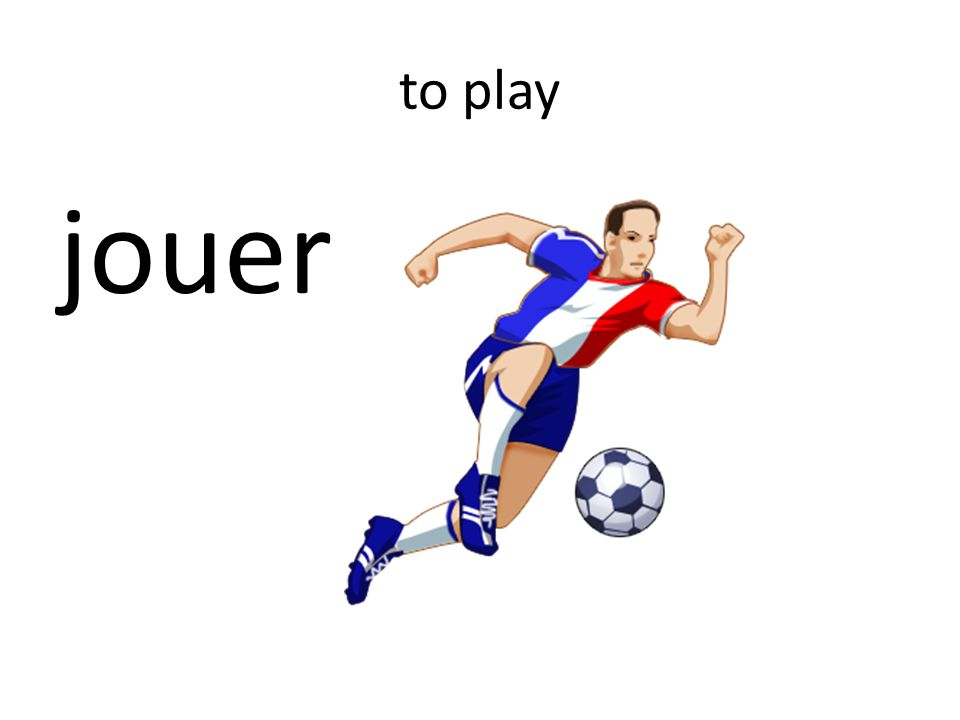 to play jouer