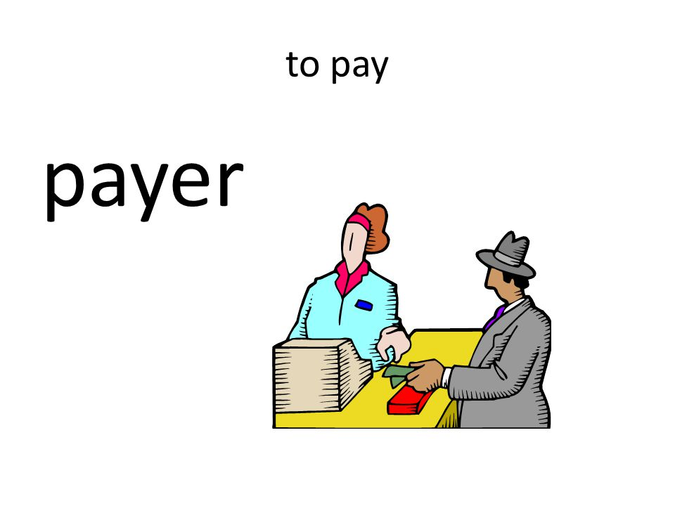 to pay payer