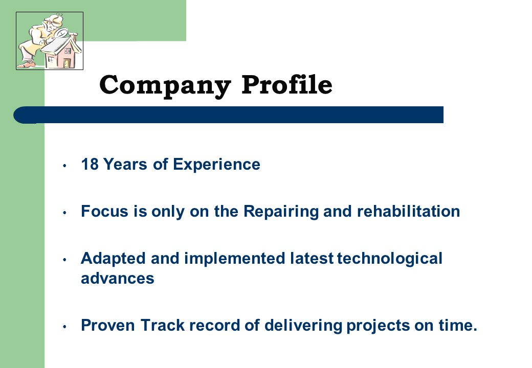 18 Years of Experience Focus is only on the Repairing and rehabilitation Adapted and implemented latest technological advances Proven Track record of delivering projects on time.